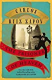 The Prisoner of Heaven by Carlos Ruiz Zafon (2013-04-11)