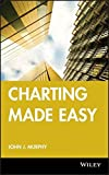 Charting Made Easy (Wiley Trading Series, Band 149)