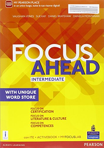 Focus ahead. Intermediate. Per le Scuole