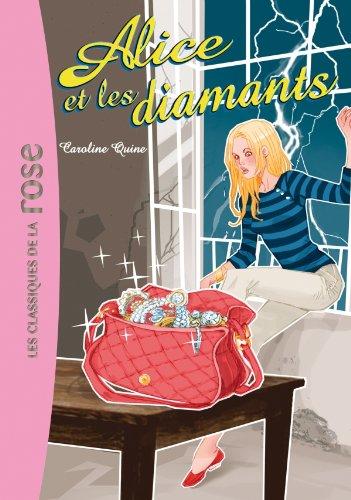 Alice, Tome 4 : Alice et les diamants par Caroline Quine