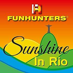 Funhunters-Sunshine In Rio