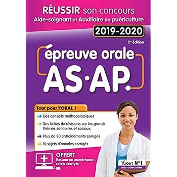 Réussir son concours Aide-soignant -Auxiliaire de Puériculture - Epreuve orale - 2019-2020 - Concours IFAS et IFAP