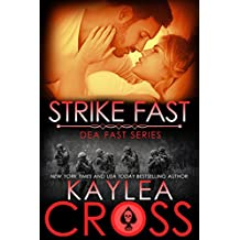 Strike Fast (DEA FAST Series Book 4) (English Edition)