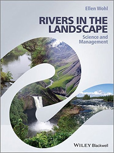 Rivers in the Landscape: Science and Management by Ellen Wohl (2014-05-05)