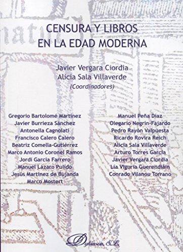 Censura y libros en la Edad Moderna por Gregorio Bartolomé Martínez