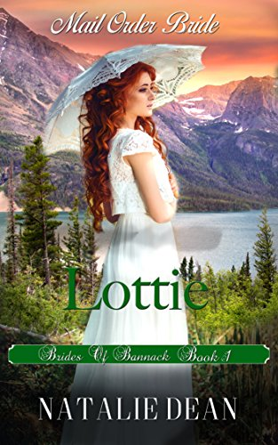 lottie-mail-order-bride-brides-of-bannack-book-1