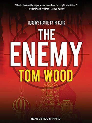 The Enemy (Victor the Assassin) by Tom Wood (2013-11-12)
