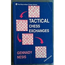 Tactical Chess Exchanges: Macmillan Chess Library