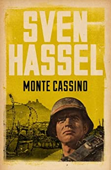 Monte Cassino (Legion of the Damned Series Book 6) by [Hassel, Sven]