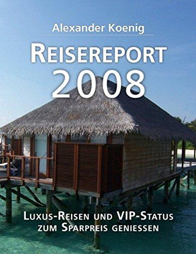 Reisereport 2008: Luxus-Reisen und VIP-Status zum Sparpreis genießen - Partnerlink