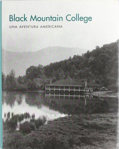 Black Mountain College. Una aventura americana por Vv.Aa