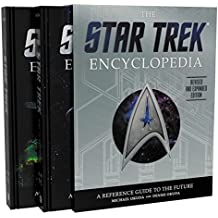 The Star Trek Encyclopedia, Revised and Expanded Edition: A Reference Guide to the Future