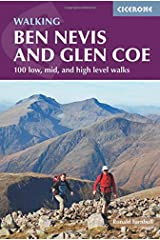 Ben Nevis and Glencoe: 100 Low, Mid, and High Level Walks (Cicerone Walking Guides) Paperback
