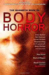 The Mammoth Book of Body Horror (Mammoth Books)