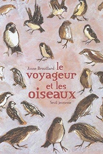 Le Voyageur et les Oiseaux