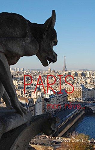 Paris - mon rêve.