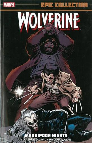 WOLVERINE EPIC COLLECTION MADRIPOOR NIGHTS