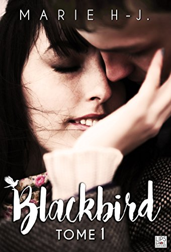 BlackBird - Tome 1 par [H.J, Marie]