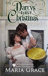 The Darcys' First Christmas: A Sweet Tea Novella; A Jane Austen sequel by Maria Grace (2015-11-28)