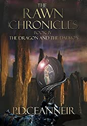 The Rawn Chronicles Book Four: The Dragon and the Daemon (The Rawn Chronicles Series 4)