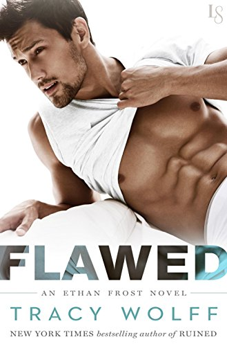 Flawed: An Ethan Frost Novel by [Wolff, Tracy]