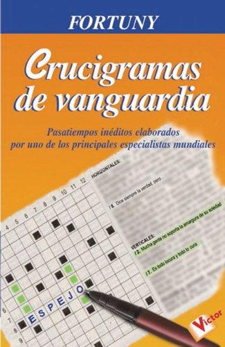 Download Crucigramas de vanguardia  Crucigramas inéditos que pondrán a  prueba su ingenio y su sagacidad PDF a9df53b6add