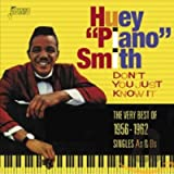 Don't You Just Know It - The Very Best Of 1956-1962 - Singles As & Bs