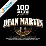 100 Hits Legends - Dean Martin [Clean]