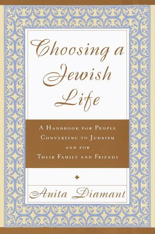 Portada del libro Choosing a Jewish Life: A Handbook for People Converting to Judaism and for Their Family and Friends by Anita Diamant (1997-04-01)