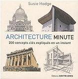 Architecture minute : 200 concepts clés expliqués en un instant