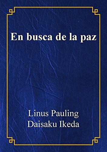 En busca de la paz, Linus Pauling