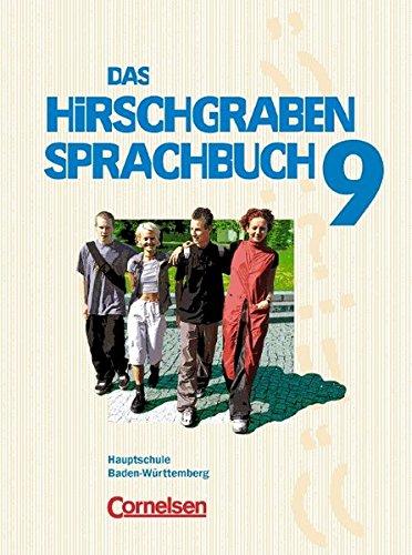 Das Hirschgraben Sprachbuch - Bisherige Ausgabe für Hauptschulen in Baden-Württemberg: Das Hirschgraben Sprachbuch 9, Neue Ausgabe für Hauptschulen in ... neue Rechtschreibung, 9. Schuljahr