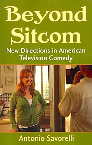[(Beyond Sitcom : New Directions in American Television Comedy)] [By (author) Antonio Savorelli] published on (October, 2010) par Antonio Savorelli