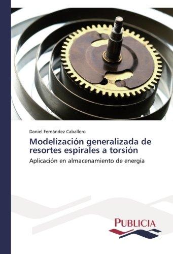 Modelización generalizada de resortes espirales a torsión
