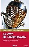 La Voz de Madrugada par Joan Manuel Gisbert