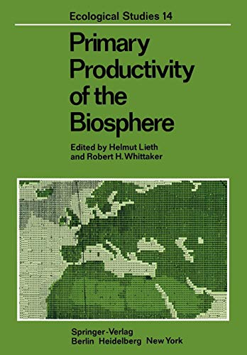 Primary Productivity of the Biosphere (Ecological Studies (14), Band 14)