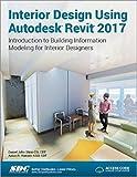 Scarica Libro Interior Design Using Autodesk Revit 2017 Including unique access code (PDF,EPUB,MOBI) Online Italiano Gratis
