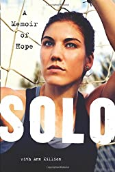 [Solo: A Memoir of Hope] (By: Hope Solo) [published: August, 2012]