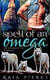 Produkt-Bild: Spell of an Omega: an mpreg shifter romance (Riverrun Alphas Book 3) (English Edition)
