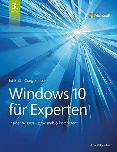 Windows 10 für Experten: Insider-Wissen - praxisnah & kompetent - Desktop-computer-upgrades
