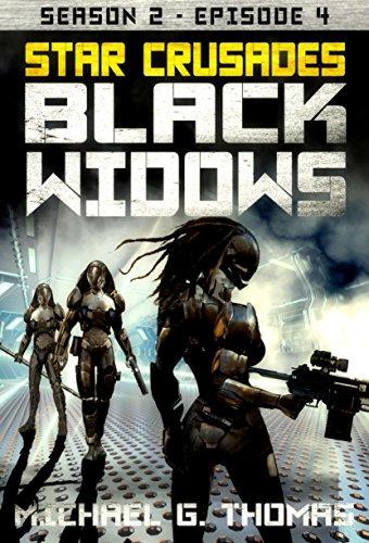 Star Crusades: Black Widows - Season 2: Episode 4