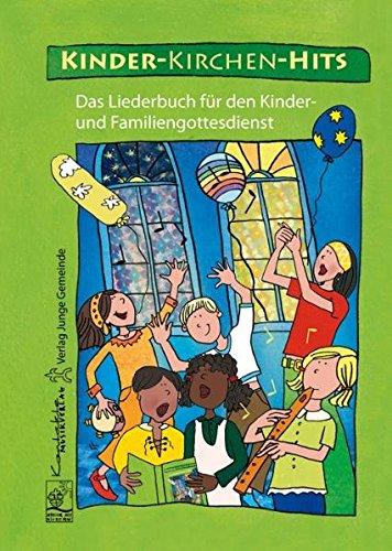 Kind Der Kirche (Kinder-Kirchen-Hits)