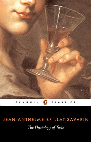 The Physiology of Taste (Penguin Classics)