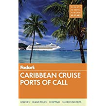 Fodor's Caribbean Cruise Ports of Call (Travel Guide, Band 17)