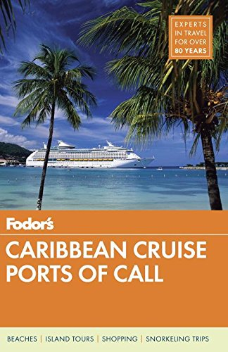 Fodor's Caribbean Cruise Ports of Call (Fodor's Gold Guides) (Travel Guide)