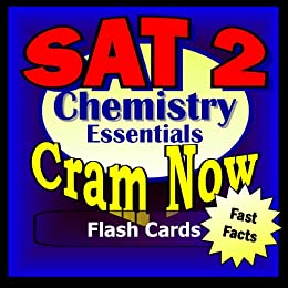 SAT II Prep Test CHEMISTRY Flash Cards--CRAM NOW!--SAT 2 Exam Review Book & Study Guide (SAT II Cram Now!) (English Edition) par [SAT II Cram Now!]