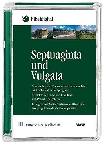 Septuaginta und Vulgata: Griechisches Altes Testament und lateinische Bibel mit komfortablem Suchprogramm (BIBELDIGITAL)