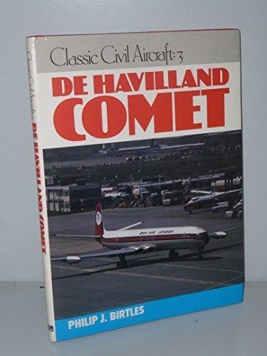 De Havilland Comet (Classic Civil Aircraft Series : No 3) by Phillip Birtles (1990-06-01)