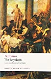 The Satyricon (Oxford Worlds Classics)