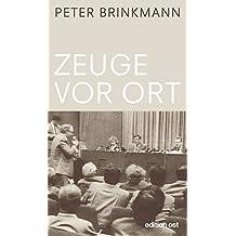 Zeuge vor Ort (edition ost)